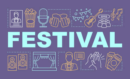 Festival word concepts banner. Music event. Theater performance. Cultural celebration. Presentation, website. Isolated lettering typography idea with linear icons. Vector outline illustration