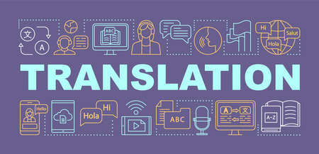 Translation word concepts banner. Foreign language interpretation. Online translator. Presentation, website. Isolated lettering typography idea with linear icons. Vector outline illustration