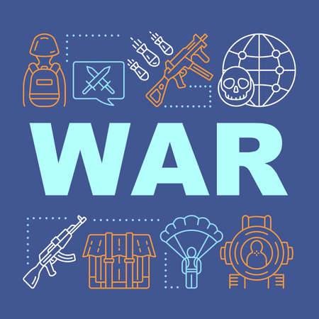 War word concepts banner. Military action, terrorist attacks, warfare. Presentation, website. Terrorism problem. Offensive. Isolated lettering typography with linear icons. Vector outline illustration