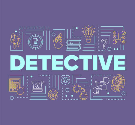 Detective word concepts banner. Presentation, website. Crime fiction literature. Criminal investigation. Isolated lettering typography idea with linear icons on violet. Vector outline illustration