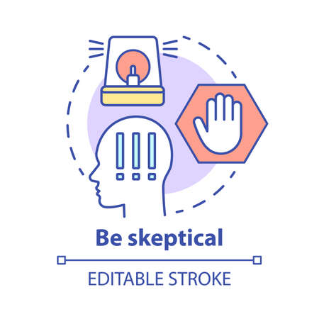 Be skeptical concept icon. Ability to stop in time. Scepticism. Hazard warning of people. Decision making idea thin line illustration. Vector isolated outline drawing. Editable stroke