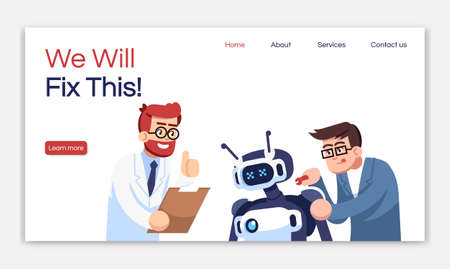 We will fix this landing page vector template. Cyborg workshop website interface idea with flat illustrations. Droid repairing service homepage layout. Cybernetics web banner, webpage cartoon concept