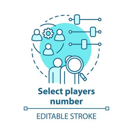 Seleccione el icono del concepto de número de jugadores. Ilustración de línea fina de idea de trabajo en equipo. Equipo de elección y ajuste. Recogiendo jugadores cantidad. Dibujo de contorno aislado del vector. Trazo editable
