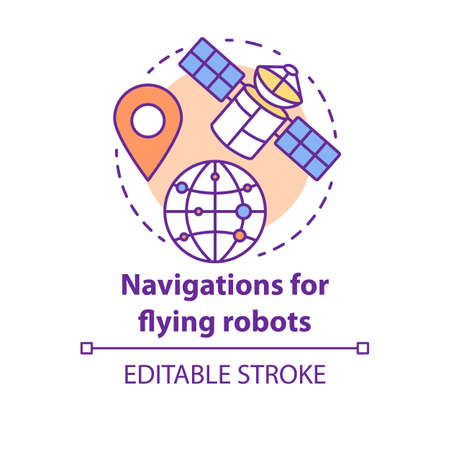 Navigations for flying robots concept icon. Satellites idea thin line illustration. GPRS for drones, robotic devices. Directions from space. Vector isolated outline drawing. Editable stroke