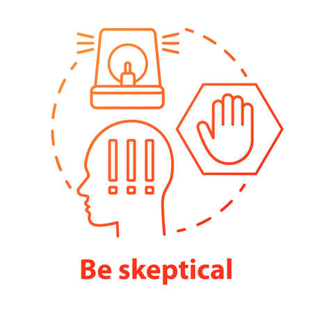 Be skeptical concept icon. Ability to stop in time. Scepticism. Hazard warning of people. Decision making idea thin line illustration. Vector isolated outline drawing Illustration