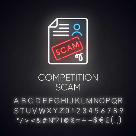 Competition scam neon light icon. Money deposit fraud. Fake prize scamming. Upfront payment. Financial scamming. Glowing sign with alphabet, numbers and symbols. Vector isolated illustration Illustration