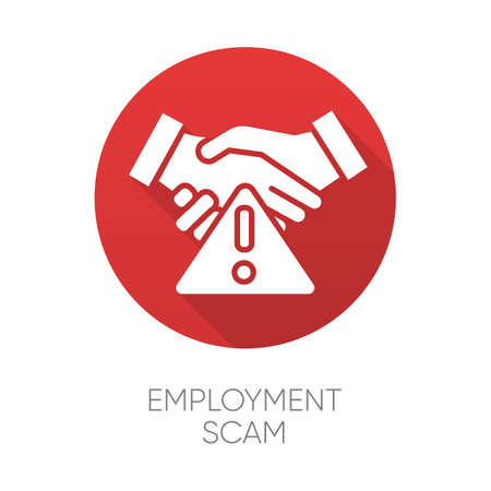 Employment scam red flat design long shadow glyph icon. Illegitimate vacancy. Fake recruitement offer. False job opportunity. Upfront payment. Financial fraud. Vector silhouette illustration