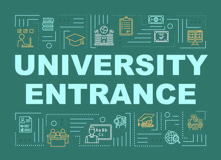 University entrance word concepts banner. Academic education. High school study. Entry exam. Presentation, website. Isolated lettering typography idea with linear icons. Vector outline illustration