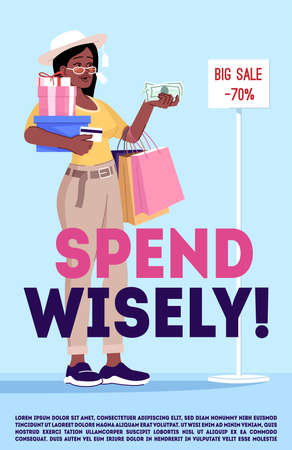 Spend wisely poster vector template. Addiction to shopping overcoming. Brochure, cover, booklet page concept design with flat illustrations. Advertising flyer, leaflet, banner layout idea Ilustración de vector