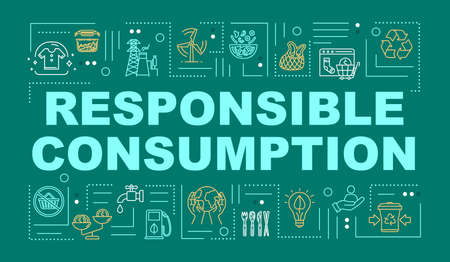 Responsible consumption word concepts banner. Recycling, eco friendly production. Infographics with linear icons on mint background. Isolated typography. Vector outline RGB color illustration