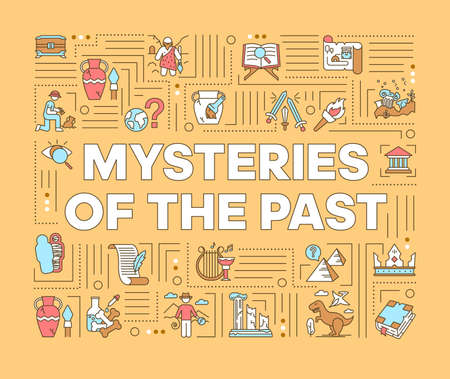 Mysteries of past word concepts banner. Archeological excavation. Historical expedition. Infographics with linear icons on background. Isolated typography. Vector outline illustration Ilustracja