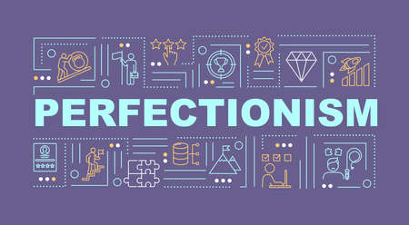 Perfectionism word concepts banner. Mental disorder. Motivation, aspiration. Infographics with linear icons on purple background. Isolated typography. Vector outline RGB color illustration