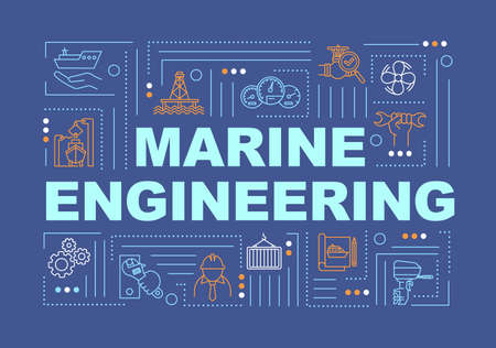 Marine engineering word concepts banner. Ship manufacturing. Water vessel maintenance. Infographics with linear icons on blue background. Isolated typography. Vector outline RGB color illustration