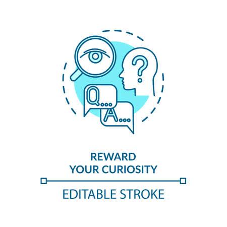 Reward your curiosity concept icon