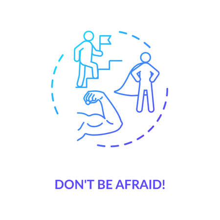 Dont be afraid concept icon. Overcoming fear, stress management idea thin line illustration. Self assurance, resolve and determination. Vector isolated outline RGB color drawing