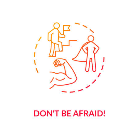 Dont be afraid concept icon