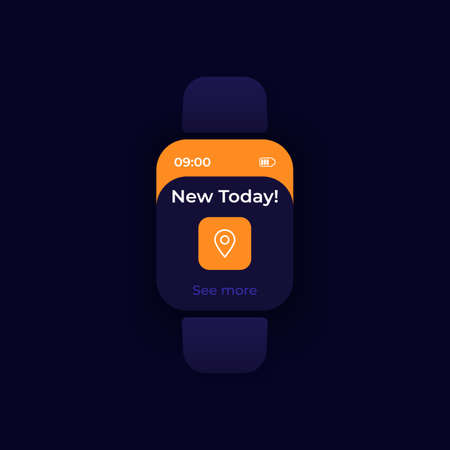 New today smartwatch interface vector template. Mobile app notification day mode design. Daily reminder message screen. Flat UI for application. Now available offer. Smart watch display