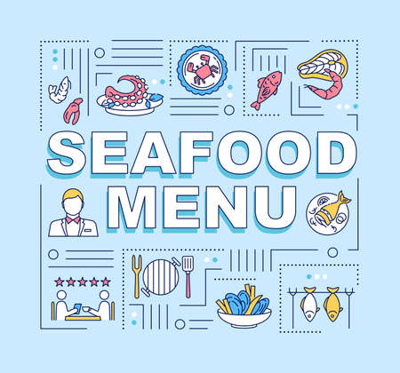 Seafood menu word concepts banner. Fish, crab, lobster, shrimps, mussels. Infographics with linear icons on blue background. Isolated typography. Vector outline RGB color illustration