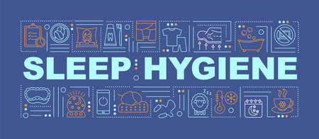 Sleep hygiene word concepts banner. Sleeplessness treatment, insomnia prevention. Infographics with linear icons on blue background. Isolated typography. Vector outline RGB color illustration 版權商用圖片 - 155822467