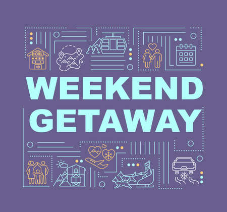 Weekend getaway word concepts banner. Travel activity and resort. Infographics with linear icons on purple background. Isolated typography. Vector outline RGB color illustration
