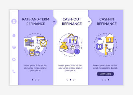 Mortgage borrowing types onboarding vector template. Rate-and-term refinance. Cash-in refinance. Responsive mobile website with icons. Webpage walkthrough step screens. RGB color concept