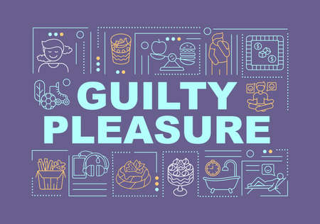 Guilty pleasure word concepts banner. Human passion. Feeling of guilt. Infographics with linear icons on purple background. Isolated typography. Vector outline RGB color illustration