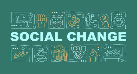 Social change word concepts banner. Activists collective actions. Infographics with linear icons on dark green background. Isolated typography. Vector outline RGB color illustration