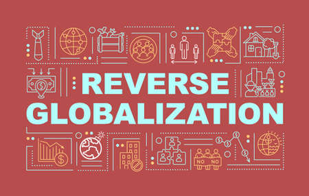 Reverse globalization word concepts banner. Low global integrations. Infographics with linear icons on dark red background. Isolated typography. Vector outline RGB color illustration