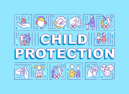 Child protection word concepts banner. Save kids from domestic violence. Infographics with linear icons on turquoise background. Isolated typography. Vector outline RGB color illustration