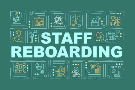 Staff reboarding word concepts banner. Workers skills upgrading process. Infographics with linear icons on green background. Isolated typography. Vector outline RGB color illustration