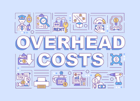 Overhead costs word concepts banner. Ongoing expense of operating business or company. Infographics with linear icons on purple background. Isolated typography. Vector outline RGB color illustration