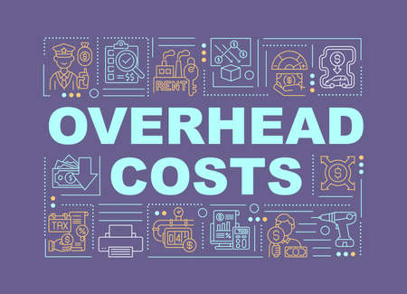 Overhead costs word concepts banner. Ongoing expense of activities in business. Infographics with linear icons on purple background. Isolated typography. Vector outline RGB color illustration