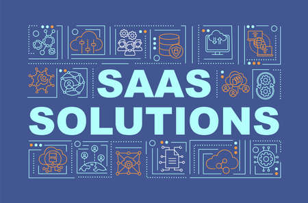 SaaS solutions word concepts banner. Creating cloud system for remote work with customers. Infographics with linear icons on navy background. Isolated typography. Vector outline RGB color illustration