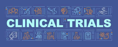 Clinical trials word concepts banner. Therapeutic effect identifying. Safety evaluation. Infographics with linear icons on blue background. Isolated typography. Vector outline RGB color illustration Vettoriali