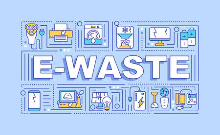 E-waste word concepts banner. E-scrap. Unwanted discarded electronic products. Infographics with linear icons on blue background. Isolated typography. Vector outline RGB color illustration