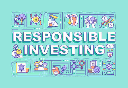 Responsible investing word concepts banner. Creating budget for future wealth. Infographics with linear icons on turquise background. Isolated typography. Vector outline RGB color illustration
