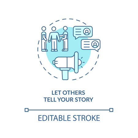 Let others tell your story blue concept icon. Positive reputation. Social media marketing strategy idea thin line illustration. Vector isolated outline RGB color drawing. Editable stroke