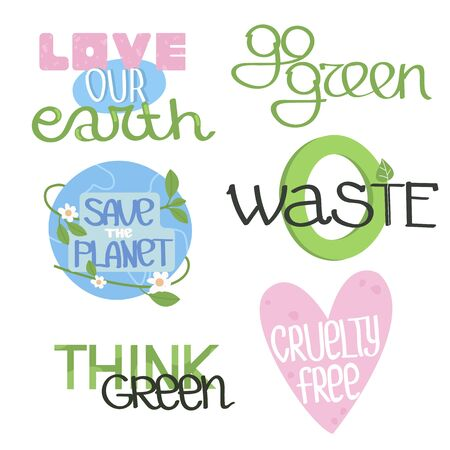 Set of ecology stickers with slogans - zero waste, go green, save planet, cruelty free, think green, love our earth. Flat colorful vector illustration