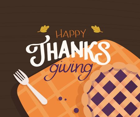 Happy Thanksgiving lettering typography poster. Festive quote with a dining table element with a pie standing on a tablecloth. Colored vector illustration in flat style for holiday greeting card