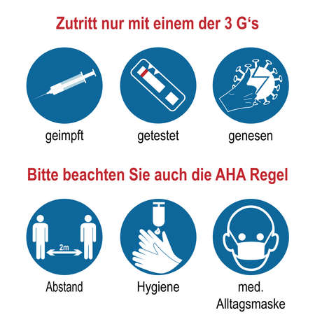 Sign with the 3 G's and the AHA rule. Vector text German (access only with one of the 3 G's, vaccinated, tested, recovered), (Please also note the AHA rule).