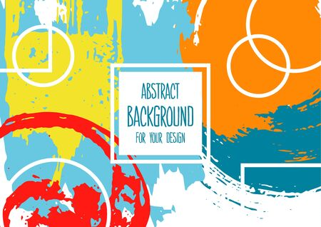 Universal background. Abstract background for your design. Colorful elements. Cover, flyer, banner, web, print. Acrylic paints, brushes, blots, geometric. Creative