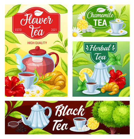 Tea cup and teapot of black, green and herbal beverage banners. Green tea leaves and mugs of hot drink with sugar, lemon and croissants, flowers of chamomile and hibiscus, mint and balm herbs