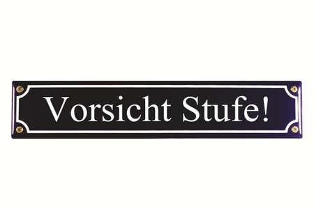 workable: Vorsicht Stufe German Enamel Street Sign