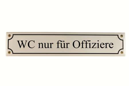 emaille: WC nur f�r Offiziere German Enamel Street Sign