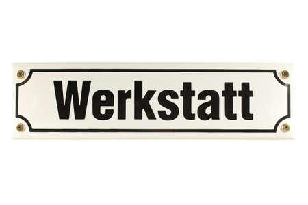 emaille: Werkstatt German enamel Door Sign