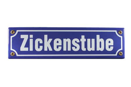 emaille: Zickenstube German enamel Street Sign Stock Photo