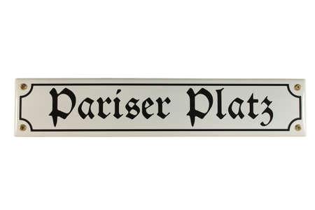 Pariser PLatz Berlin German Enamel Street Sign