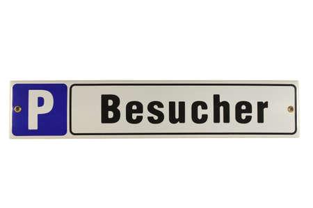 Parkplatz Besucher German Enamel Sign