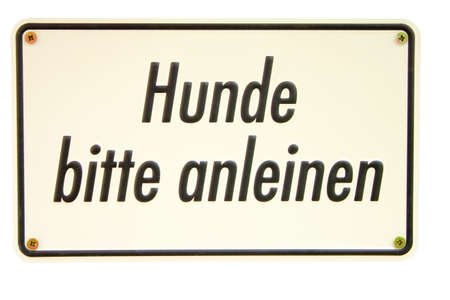 Hunde anleinen German sign Stock Photo - 16950215