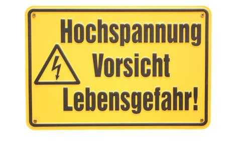 shingle: Hochspannung vorsicht Lebensgefahr German sign Stock Photo
